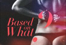 Photo of Music: Ceeza Milli – Based on What